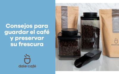 CONSEJOS PARA GUARDAR EL CAFE Y PRESERVAR SU FRESCURA