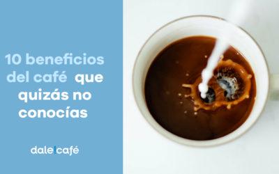 10 beneficios del café que quizás no conocías