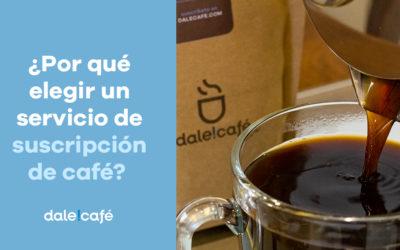 ¿Por qué elegir un servicio de suscripción de café?
