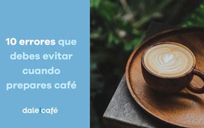 10 errores que debes evitar cuando prepares café